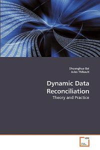 Dynamic Data Reconciliation