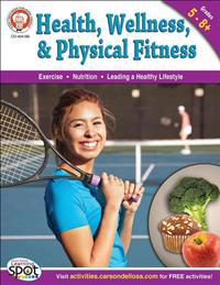 Health, Wellness, and Physical Fitness, Grades 5-8+
