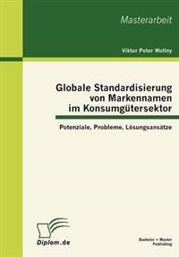 Globale Standardisierung Von Markennamen Im Konsumgautersektor