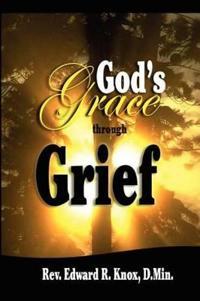 God's Grace Through Grief