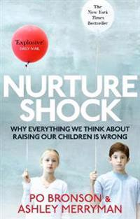 Nurtureshock - why everything we thought about children is wrong