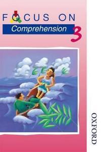 Focus on Comprehension 3