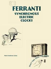Ferranti Synchronous Electric Clocks