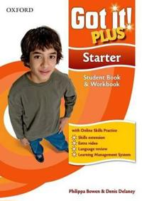 Got It! Plus: Starter: Student Pack