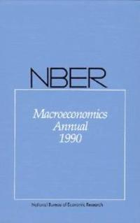 Nber Macroeconomics Annual 1990