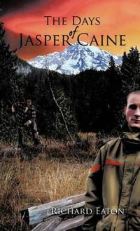 The Days of Jasper Caine