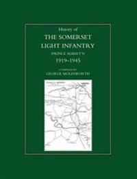 History of the Somerset Light Infantry Prince Albert OS