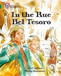 In the Rue Bel Tesoro