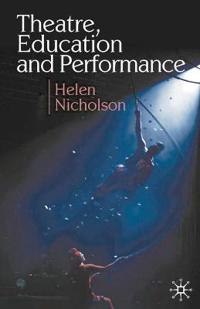 Theatre, Education and Performance: The Map and the Story