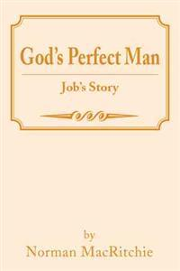 God's Perfect Man