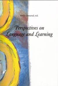 Perspectives on Language and Learning = Perspektiv på språk och lärande