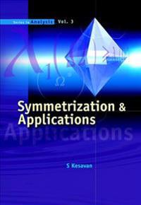 Symmetrization And Applications