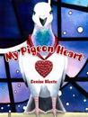 My Pigeon Heart
