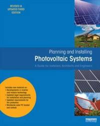Planning and Installing Photovoltaic Systems: A Guide for Installers, Architects and Engineers