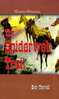 The Spiderweb Trail
