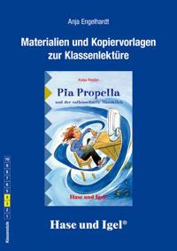 Pia Propella und der rattenscharfe Mausklick. Begleitmaterial
