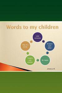 Words to My Children
