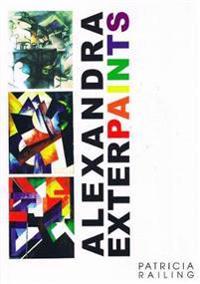 Alexandra Exter Paints 1910-1924