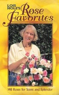 Lois holes rose favorites - 148 roses for scent and splendor
