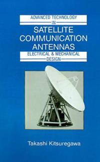 Advanced Technology in Satellite Communication Antennas