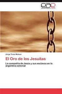 El Oro de Los Jesuitas