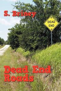Dead End Roads