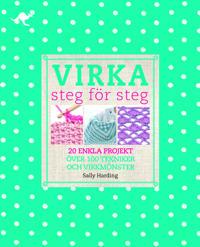 Virka : steg för steg