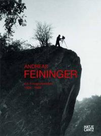 Andreas Feininger 1906-1999