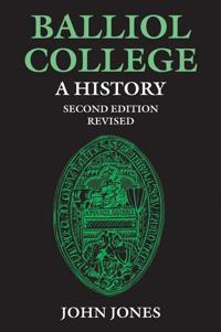 Balliol College:  A History, Second Edition