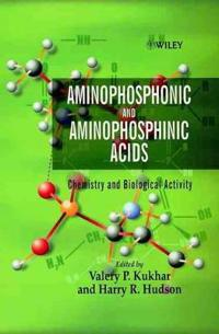 Aminophosphonic and Aminophosphinic Acids: Chemistry and Biological Activit