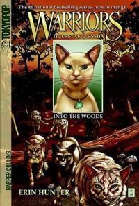 Warriors  Tigerstar and Sasha  1  Into the Woods - Erin Hunter - böcker (9780061547928)     Bokhandel