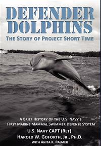 Defender Dolphins the Story of Project Short Time