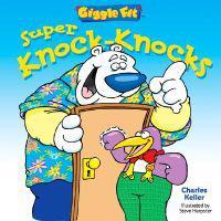 Giggle Fit: Super Knock-Knocks