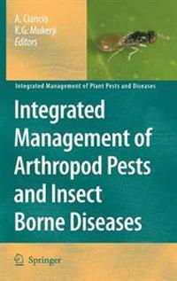 Integrated Management of Arthopod Pests and Insect Borne Diseases