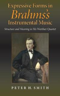 Expressive Forms in Brahms's Instrumental Music