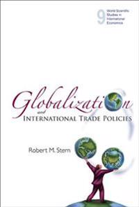Globalization And International Trade Policies