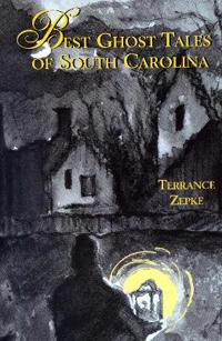 Best Ghost Tales of South Carolina