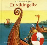 Et vikingeliv