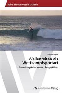 Wellenreiten ALS Wettkampfsportart