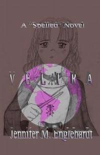 """Veltra: A """"Spelled"""" Novel"""