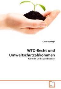 WTO-Recht und Umweltschutzabkommen