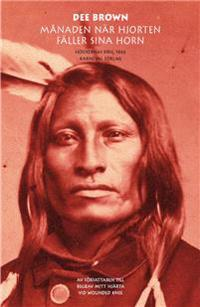 Månaden när hjorten fäller sina horn: Siouxernas krig 1866