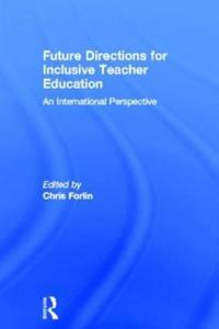 Future Directions for Inclusive Teacher Education