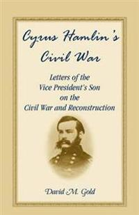 Cyrus Hamlin's Civil War