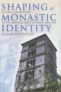 Shaping a Monastic Identity