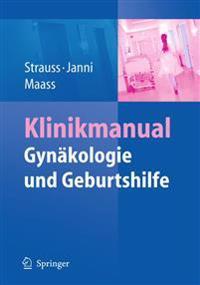 Klinikmanual GYNäkologie Und Geburtshilfe