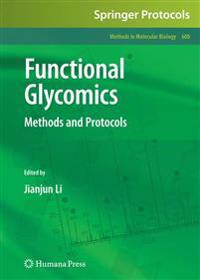 Functional Glycomics: Methods and Protocols