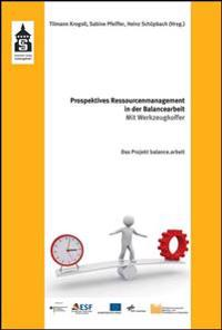 Prospektives Ressourcenmanagement in der Balancearbeit