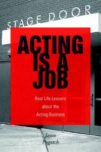 Acting Is a Job