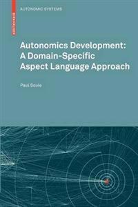 Autonomics Development: A Domain-Specific Aspect Language Approach